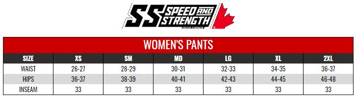 SPEED AND STRENGTH: WOMENS PANTS size chart
